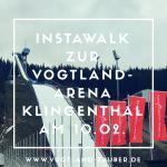 Instawalk – Klingenthal und die Vogtland-Arena
