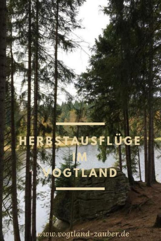 Ausflug im Herbst im Vogtland - unsere Tipps